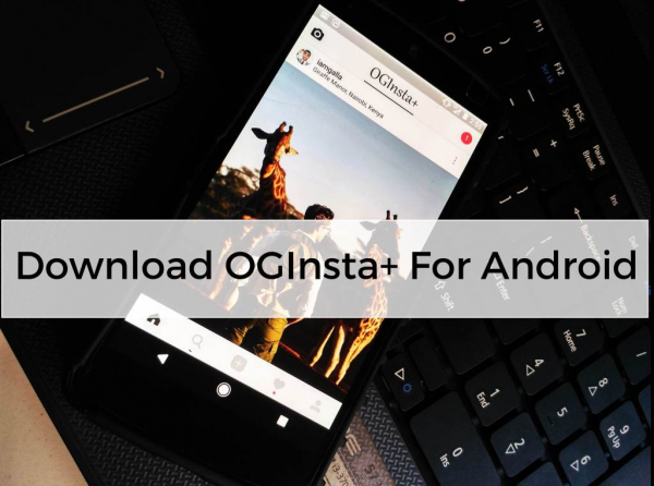 OGINSTA Plus APK for Android